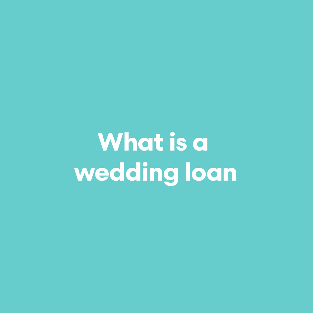 What-is-a-wedding-loan.png